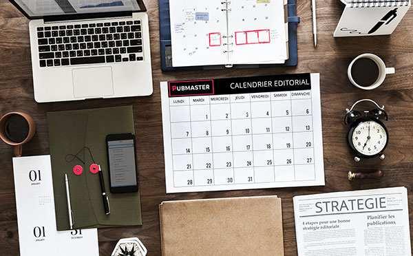 ultime étape de stratégie de contenus : mettre en place un calendrier éditorial
